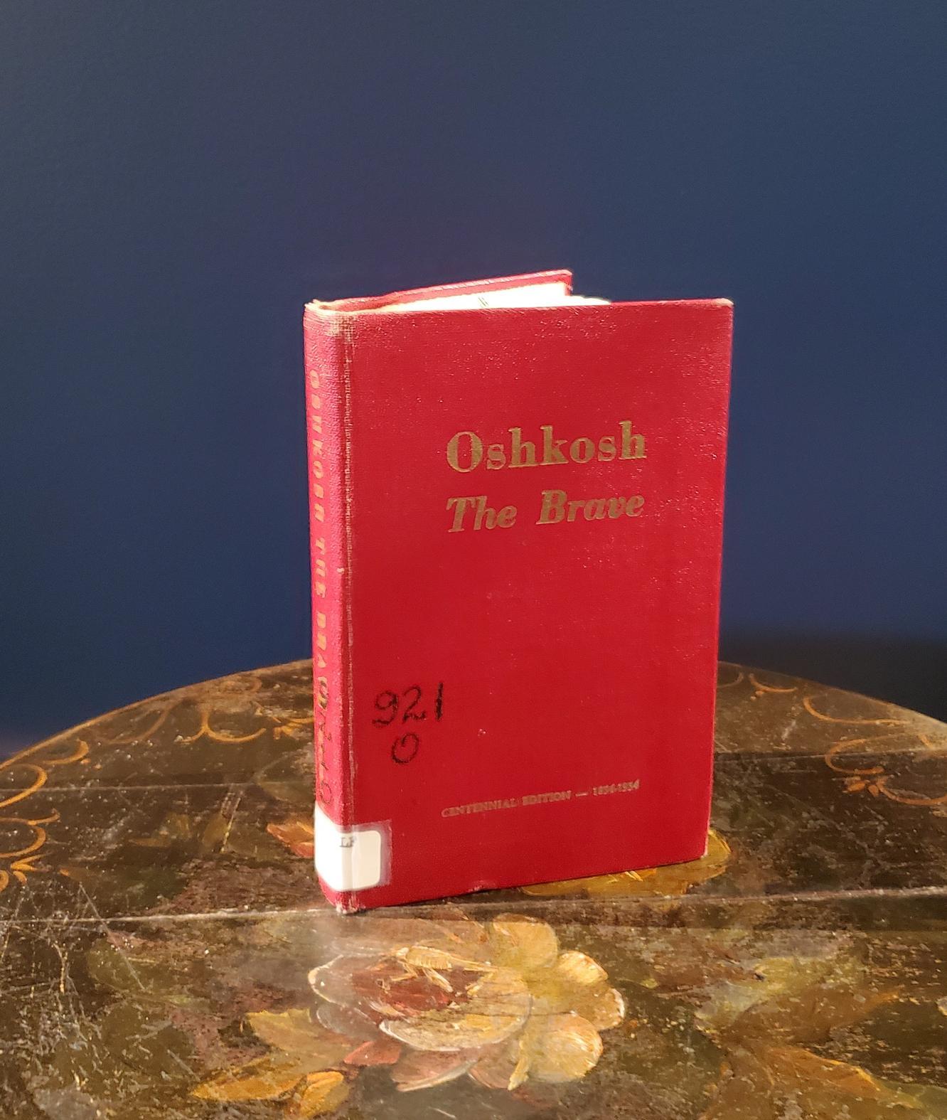 RARE OSHKOSH The Brave Book - Signed