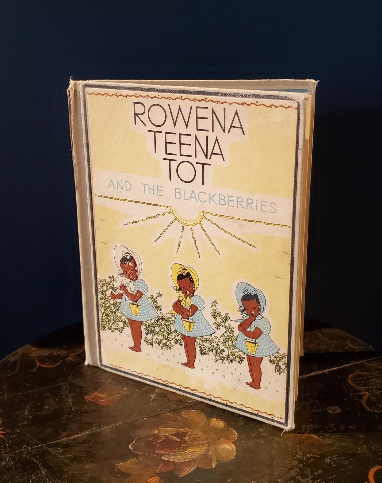 Childrens Book - Rowena Teena Tot and the Blackberries