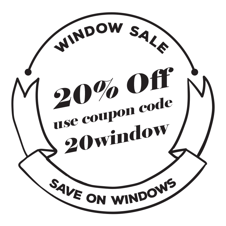 Window Sale 20% Off